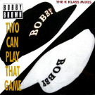 Bobby Brown - Two Can Play That Game (The K Klass Mixes) - MCA Records - MCST 1973
