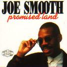 Joe Smooth - Promised Land - D.J. International Records - DJART 903