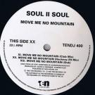 Soul II Soul - Move Me No Mountain - 10 Records - TENDJ 400