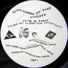 Children Of The Night - It's A Trip (Tune In, Turn On, Drop Out) - Jive - TRIP 1