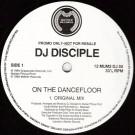DJ Disciple - On The Dancefloor - Mother Records - 12 MUM2 DJ 55
