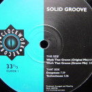 Solid Groove - Work That Groove - Clockwork Records - CLOCK 1