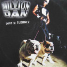 Million Dan - Dogz N Sledgez - Gut Records - 12 GUT52