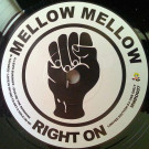 Leo's Sunshipp / Tavasco - Give Me The Sunshine / Love Is Trying To Get A Hold Of Me - Mellow Mellow Right On - MMRO007