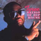 Tyree Cooper - Nation Of Hip House - D.J. International Records - DJLP 1026, D.J. International Records - DJ#1026