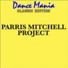 Parris Mitchell - Project - Dance Mania - DM1132013