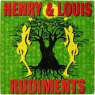 Henry & Louis - Rudiments - More Rockers - ZLPKR003