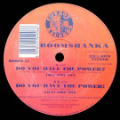 Boomshanka - Do You Have The Power? - Cowboy Records - RODEO 15