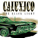 Calexico - The Black Light - City Slang - 08707-1