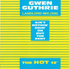 Gwen Guthrie - Ain't Nothin' Goin' On But The Rent (Landlord Mix) - Boiling Point - POSPA 807