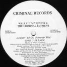 Wally Jump Jr & The Criminal Element - Jummp-Back - Criminal Records - CRIM 00001