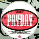 Motif - You Told Me - London Records - 857 303-1DJ, Payday - 857 303-1DJ