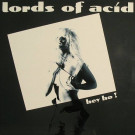 Lords Of Acid - Hey Ho! - Complete Kaos - CK 3006, Complete Kaos - CK 3006-12