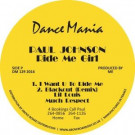 Paul Johnson - Ride Me Girl / Now Suck It - Dance Mania - DM1292016