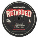 Non Stop DJs - Retarded EP - Non Stop Recordings - NSR-003