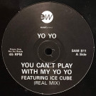 Yo-Yo - You Can't Play With My Yo-Yo - EastWest - SAM 811