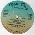 Grandmaster Melle Mel & The Furious Five - White Lines '89 - Part II - New Day Records, Inc. - BA-529