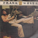 Frank White - Nice To Be On Your Show - Fantasy - F 9434