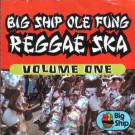 Various - Big Ship Ole Fung Reggae Ska Volume One - Greensleeves Records - GREL 242