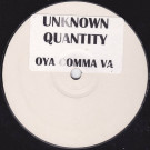 Unknown Quantity - Oya Comma Va - Not On Label - MTP 01