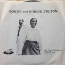 Bobby & Bobbie Fulton With Voices Of Antioch - Massa's Grand Boy (Got To Have Justice) - Bobby Fulton Enterprises Inc. - BF-1001
