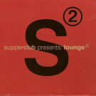 Various - Supperclub Presents: Lounge 2 - United Recordings - UTD014-8