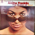 Aretha Franklin - The Best Of Aretha Franklin The Queen Of Soul - CBS - CL 5273, CBS - CL 5273