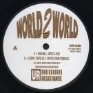Underground Resistance - World 2 World - Underground Resistance - UR-020