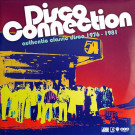 Various - Disco Connection (Authentic Classic Disco 1976 - 1981) - Warner Strategic Marketing United Kingdom - 0927-48418-1
