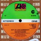 Sister Sledge - Got To Love Somebody - Atlantic - K 11404 (T), Atlantic - MS 5315, Cotillion - K 20197