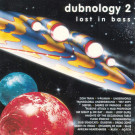 Various - Dubnology 2: Lost In Bass - Middle Earth Recordings - MIDDLE 7 CD