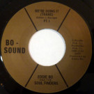 Eddie Bo And The Soul Finders - We're Doing It (Thang) - Bo-Sound - 5005, Bo-Sound - 5006