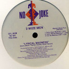 3 Wize Men - Explicit Lyrics - No Joke - NJ 001