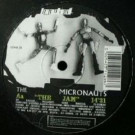 Micronauts, The - The Jazz / The Jam - Loaded Records - LOAD 28
