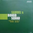 Samuel's Bongo Squad - Travelling The Path Of Rhythm And Soul - SLS - SLS11