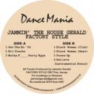 Jammin Gerald - Factory Style - Dance Mania - DM 063 2016