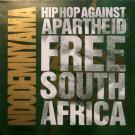 Hip-Hop Against Apartheid - Ndodemnyama (Free South Africa) - Gee Street - ZULU 1