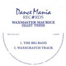 Wax Master Maurice - Crazy Tunes - Dance Mania - DM-126-2013