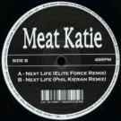 Meat Katie - Next Life (Remixes) - Kingsize - KS67