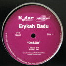 Erykah Badu - On&On - Universal Records - U12 56002, Universal Records - U12-56002, Kedar Entertainment - U12 56002, Kedar Entertainment - U12-56002