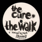 The Cure - Close To Me / The Walk - Fiction Records - CURE PROMO 1