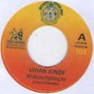 Vivian Jones - What You Fighting For - Deep Roots Reggae Shop - 703