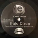 Dave Maze Featuring Spike Rebel / Ezohn Tashani - Italo Dizco / Bionic Powerz - D&E Recordings - 010