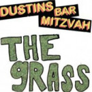 Dustins Bar Mitzvah - The Grass / Total Eclipse Of The Heart - Hungry Kid - HUNG 009V