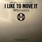 Reel 2 Real Featuring The Mad Stuntman - I Like To Move It - Positiva - 12TIVDJ-010