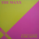 The Maxx - (The Biggest Illegal Export) Cocaine - BCM Records - BCM 12009