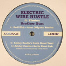 Electric Wire Hustle Ft. Kimbra - Brother Sun - Ramrock Blue - RRB 002, LOOP Recordings Aot(ear)oa - RRB 002