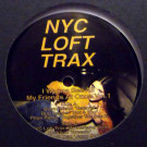 Various -  I Wanna See All My Friends At Once Vol 1 - NYC Loft Records - NYC106