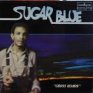 Sugar Blue - Cross Roads - Guimbarda - GS-11125