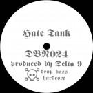 Delta 9 - Hate Tank - Drop Bass Network - DBN024